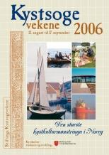 Kystsogevekene 2006 hadde si offisielle opning i på Fjell festning i Fjell, og Langøymarknad. Det var 155 ulike arrangement i løpet av fem veker.